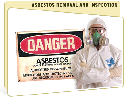 ASBESTOS REMOVAL AND INSPECTION